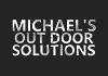 Michael's Out Door Solutions