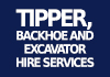 Tipper,Backhoe and Excavator Hire Services
