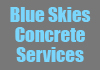 Blue Skies Concrete Services