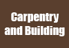 Carpentry and Building