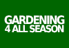 Gardening 4 All seasons