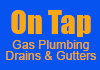 On Tap Gas Plumbing Drains & Gutters