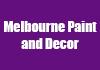 Melbourne Paint and Decor