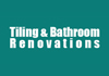 Tiling & Bathroom Renovations
