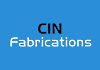 CIN Fabrications