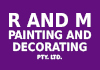 R AND M PAINTING AND DECORATING PTY. LTD.