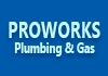 Proworks Plumbing & Gas