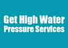 Get High Water Pressure Services