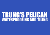 Trung's Pelican Waterproofing and Tiling