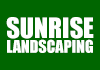 Sunrise Landscaping