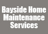 Bayside Home Maintenance Services