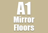 A1 Mirror Floors