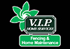 VIP Home Services - Fencing & Home Maintenance