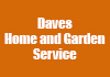 Daves Home and Garden Service