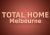 Total Home Melbourne