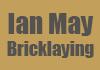 Ian May Bricklaying