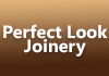 Perfect Look Joinery