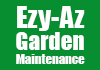 Ezy-Az Garden Maintenance