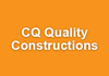 CQ Quality Constructions