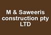 M & Saweeris construction pty LTD