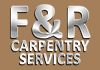 F&R CARPENTRY SERVICES