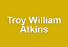 Troy William Atkins