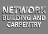 Network Building and Carpentry