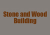 Stone and Wood Building