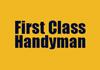 First Class Handyman
