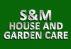S&M House and Garden Care