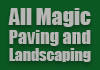 All Magic Paving and Landscaping