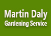 Martin Daly Gardening Service