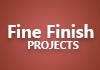 Fine Finish Projects