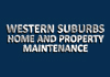 WESTERN SUBURBS HOME AND PROPERTY MAINTENANCE