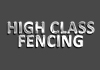 High Class Fencing