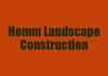 Hemm Landscape Construction
