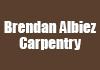 Brendan Albiez Carpentry