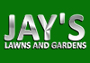 Jay's Lawns And Gardens
