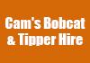 Cam's Bobcat & Tipper Hire