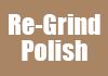 Re-Grind Polish