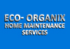 Eco- Organix Home Maintenance Services