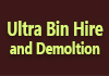 Ultra Bin Hire and Demoltion