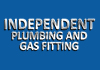 Independent Plumbing and Gas Fitting