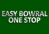 Easy Bowral One Stop