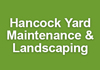 Hancock Yard Maintenance & Landscaping