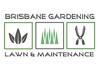 Brisbane Gardening, Lawns and Maintenance