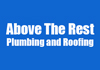 Above The Rest Plumbing and Roofing