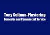 Tony Sultana-Plastering domestic and commercial service
