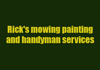 Rick's mowing painting and handyman services