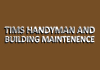 tims handyman and building maintenence